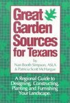 Great Garden Sources for Texans: A Regional: Simpson, Nan Booth