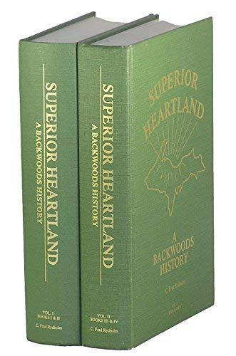 9780963994820: Superior Heartland: A Backwoods History