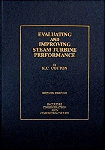 9780963995506: Evaluating and Improving Steam Turbine Performance