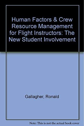 9780963998408: Human Factors & Crew Resource Management for Flight Instructors: The New Student Involvement