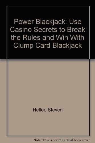 9780963999405: Power Blackjack: Use Casino Secrets to Break the Rules and Win With Clump Card Blackjack