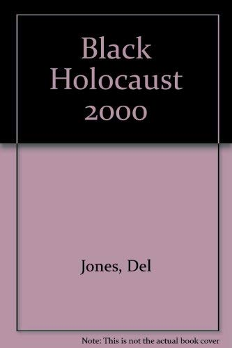 9780963999559: Black Holocaust 2000