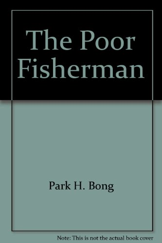 The Poor Fisherman: Bong, Park H.; Park, Hyung Bong