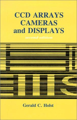 9780964000025: CCD Arrays, Cameras, and Displays