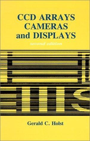 9780964000049: Ccd Arrays, Cameras, and Displays