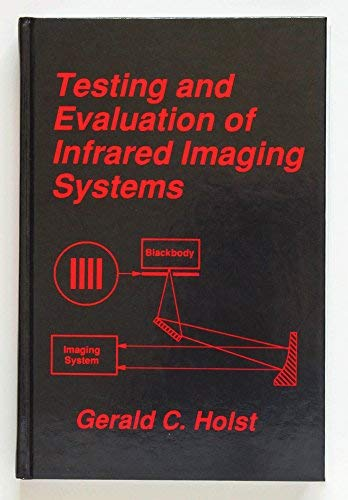 9780964000056: Testing and Evaluation of Infrared Imaging Systems