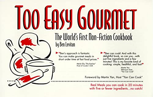 9780964002302: Too Easy Gourmet: The World's First Non-Fiction Cookbook