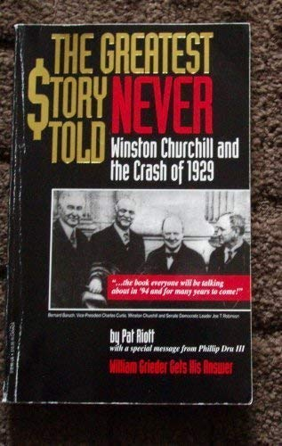 The greatest story never told: Winston Churchill: Pat Riott
