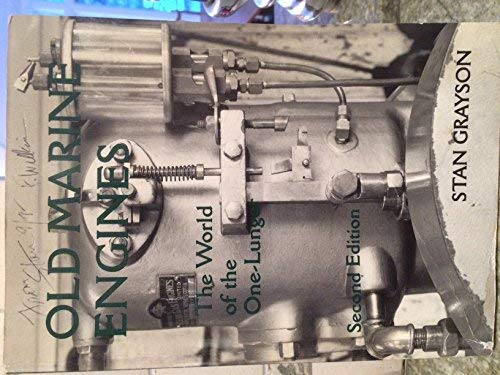 9780964007000: Old Marine Engines: The World of the One-Lunger