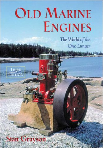 9780964007024: Old Marine Engines: The World of the One-Lunger