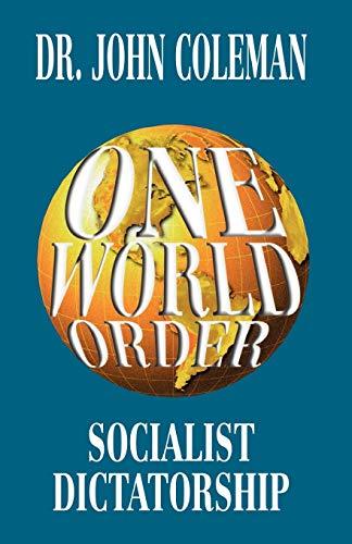 9780964010499: One World Order: Socialist Dictatorship