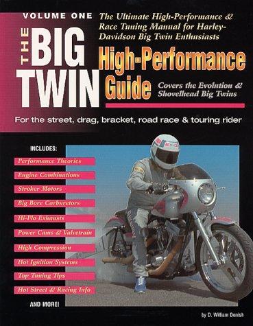 9780964011526: Big Twin High Performance Guide, Vol. 1