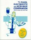 9780964012424: The Fluid, Electrolyte And Acid-base Companion