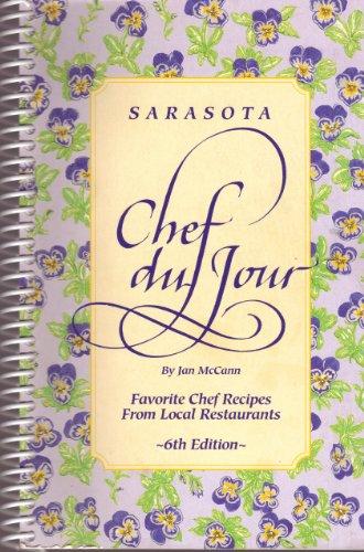 Sarasota Chef du Jour: Favorite Chef Recipes From Local Restaurants: Jan McCann