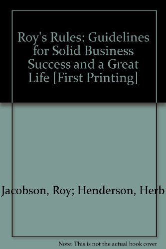 9780964024410: Roy's rules: Guidelines for solid business success and a great life