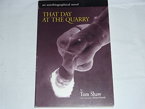 9780964029156: That Day at the Quarry: An Autobiographical Novel