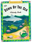 9780964029408: The Down By The Sea Activity Book