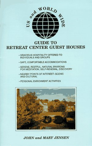 9780964031302: U.S. and Worldwide Guide to Retreat Center Guest Houses