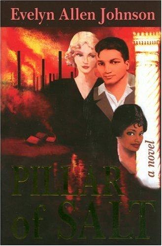 Pillar of Salt: A Novel (Hardcover): Evelyn Allen Johnson (