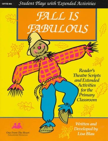 9780964033313: Fall Is Fabulous!: Reader's Theatre Scripts and Extended Activities
