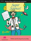 9780964033337: Super Science!: Reader's Theatre Scripts and Extended Activities