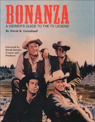 Bonanza: A Viewer's Guide to the TV: Greenland, David R.