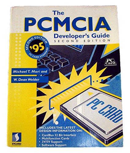 Pcmcia Developers Guide, by Mori: Mori, Michael T./ Welder, W. Dean