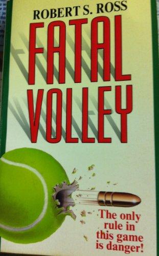 Fatal volley: Ross, Robert S