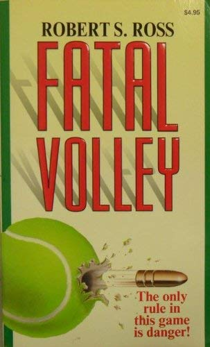 9780964035706: Fatal volley
