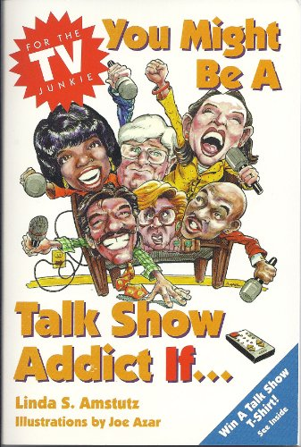 You Might Be a Talk Show Addict: Linda S. Amstutz,