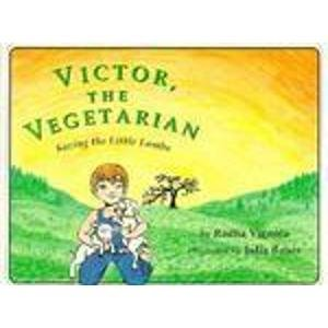 9780964039421: Victor, the Vegetarian: Saving Little Lambs