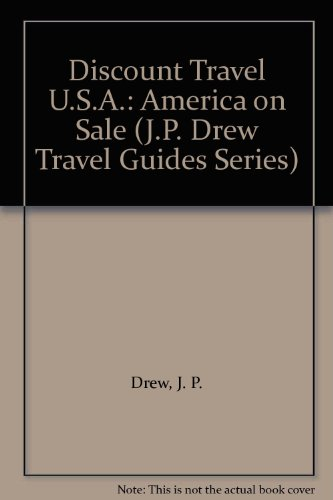 Discount U.S.A.Travel: America on Sale (J.P. Drew Travel Guides Series): J.P. Drew