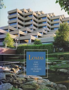 9780964042704: Lomas, the first one hundred years: A history of the Lomas Financial Group