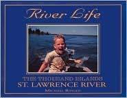 9780964044449: River Life