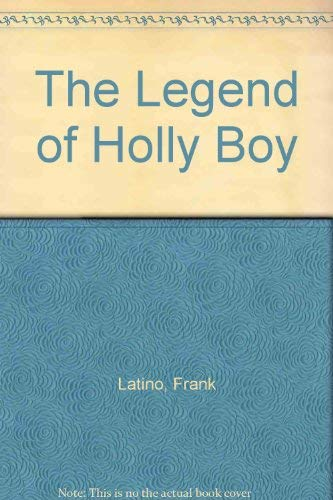9780964047419: The Legend of Holly Boy