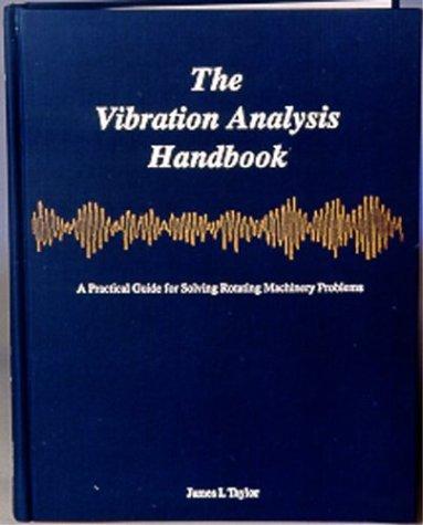 9780964051706: The Vibration Analysis Handbook