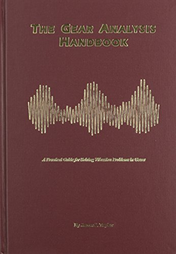 9780964051713: The Gear Analysis Handbook: A Practical Guide for Solving Vibration Problems in Gears