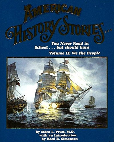 American History Stories You Never Read in School but Should Have Vol.2 (9780964054615) by Mara L. Pratt