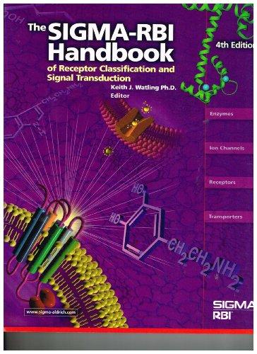 Sigma-RBI Handbook of Receptor Classification and Signal Transduction: K.J. Watling