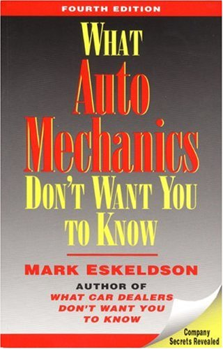 What Auto Mechanics Don't Want You to Know: Mark Eskeldson