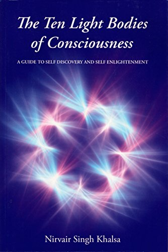 9780964056305: The Ten Light Bodies of Consciousness