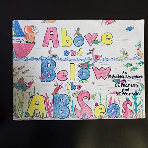 9780964058507: Above and Below the Abseas