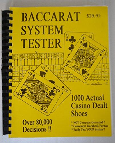 Baccarat System Tester: 1000 Actual Casino Dealt: Erick St. Germain