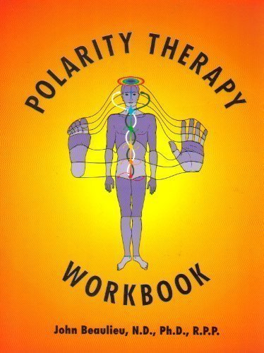 9780964060401: Polarity Therapy Workbook