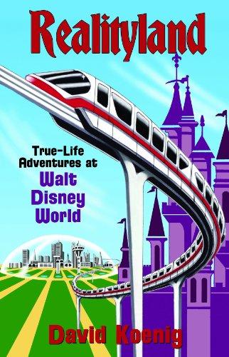 9780964060531: Realityland: True-Life Adventures at Walt Disney World