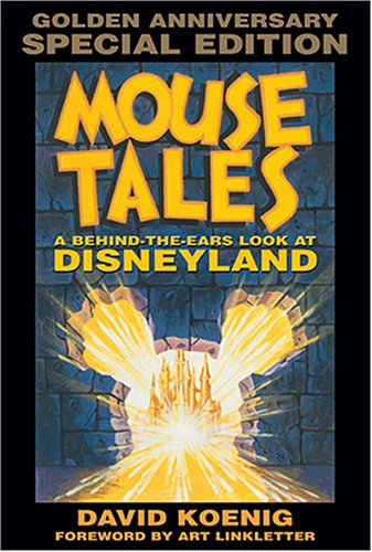 9780964060548: Mouse Tales: A Behind-the-Ears Look at Disneyland: Golden Anniversary Special Edition (Hardcover Book with Audio CD)