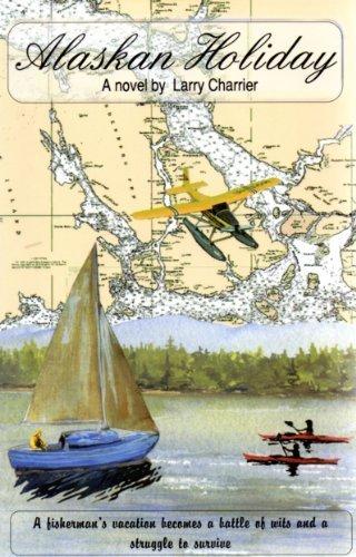 9780964063723: Alaskan holiday: A novel