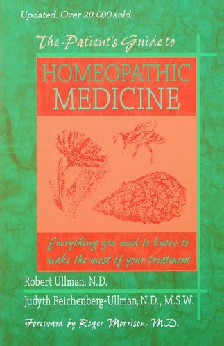 The Patient's Guide to Homeopathic Medicine: Morrison, Roger