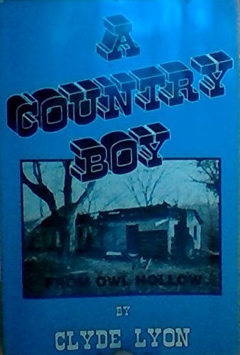 A Country Boy: From Owl Hollow