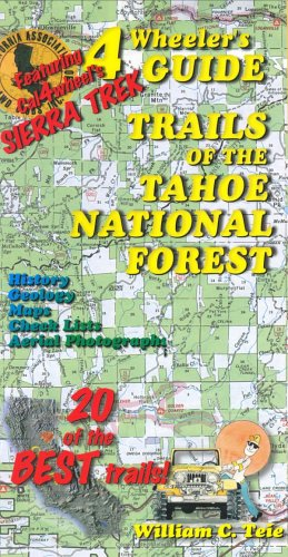 9780964070974: 4Wheeler's Guide Trails of the Tahoe National Forest